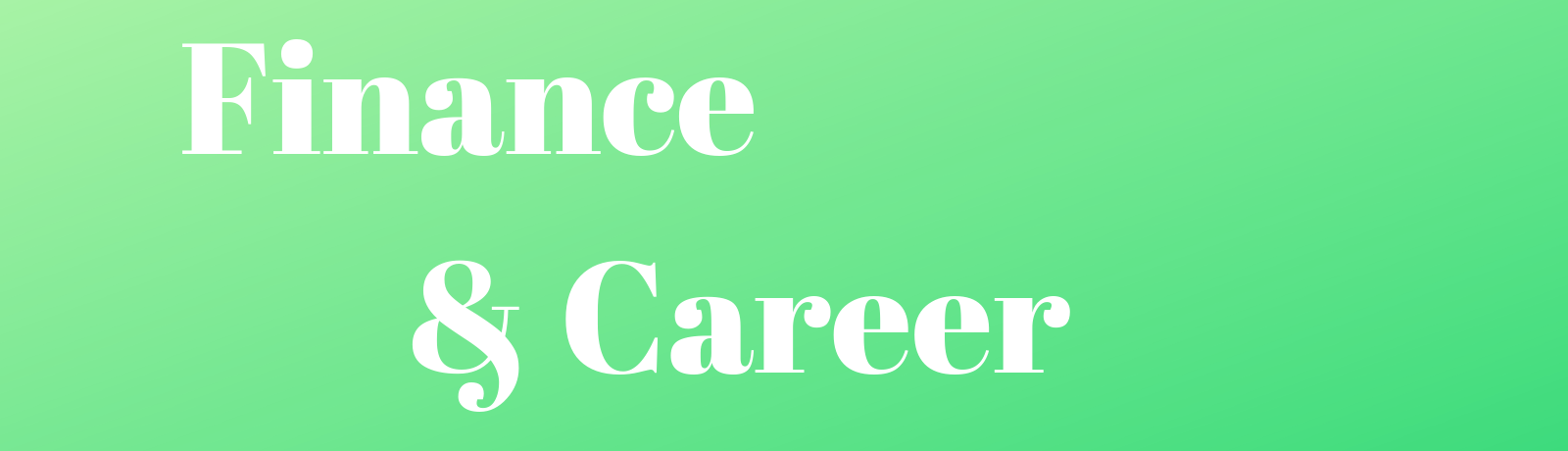 Finance & Career